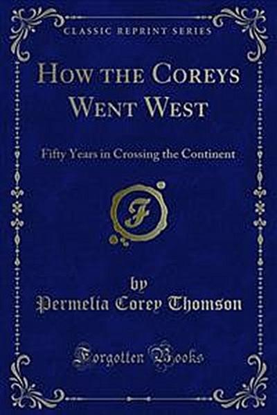 How the Coreys Went West