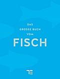 Das große Buch vom Fisch (Teubner Sonderleist ...