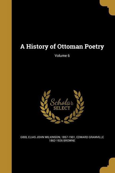 HIST OF OTTOMAN POETRY V06