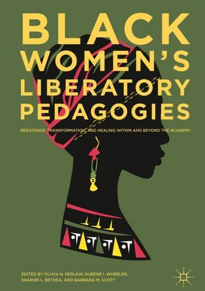 Black Women's Liberatory Pedagogies