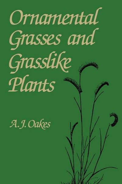 Ornamental Grasses and Grasslike Plants