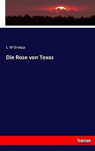 Die Rose von Texas