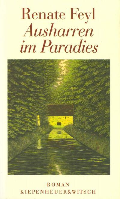 Ausharren im Paradies