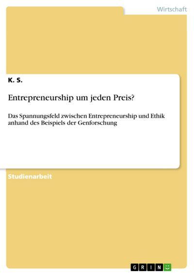 Entrepreneurship um jeden Preis?