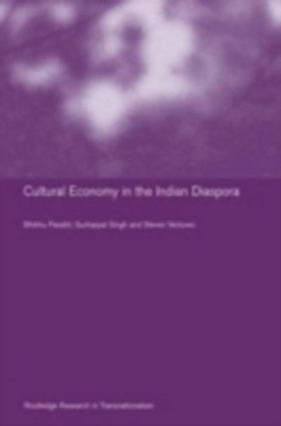 Culture and Economy in the Indian Diaspora