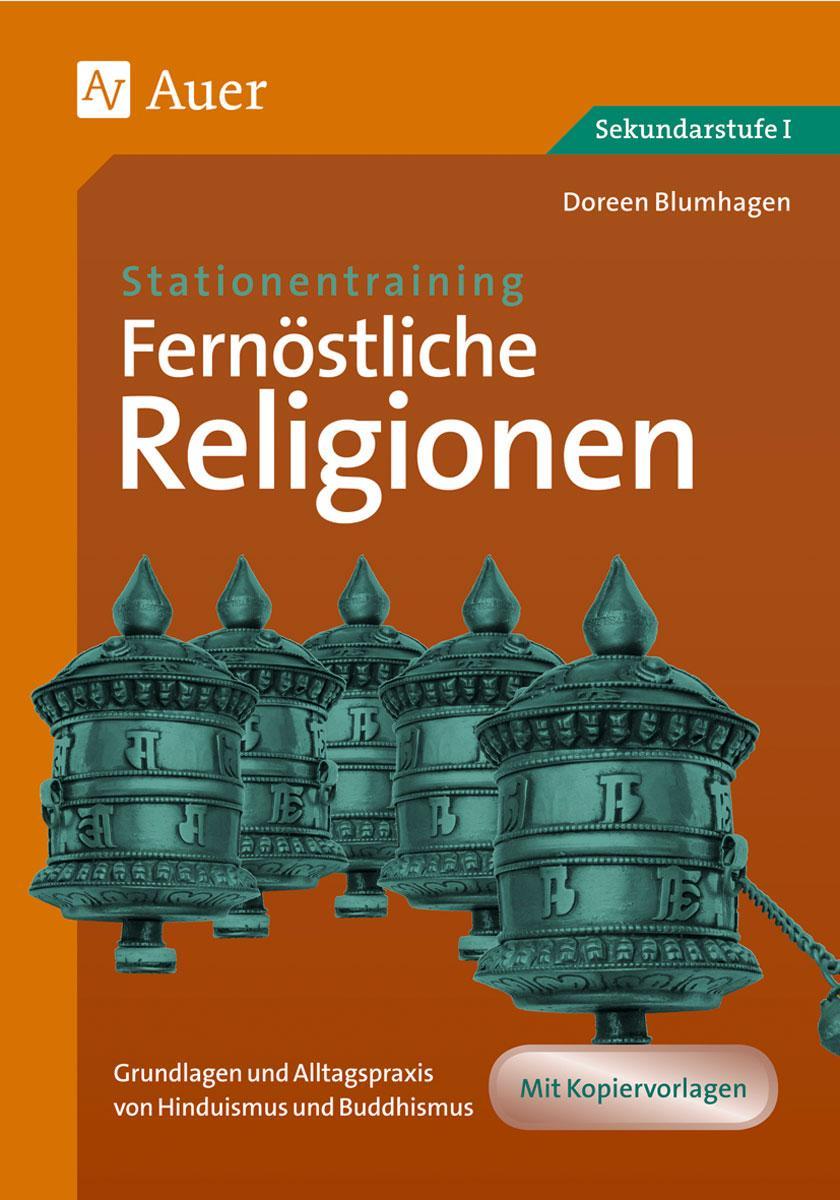 Stationentraining: Fernöstliche Religionen Doreen Blumhagen