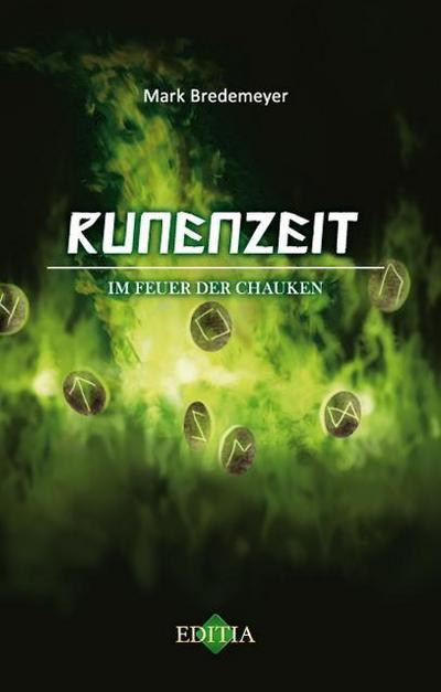 Runenzeit 1: Im Feuer der Chauken