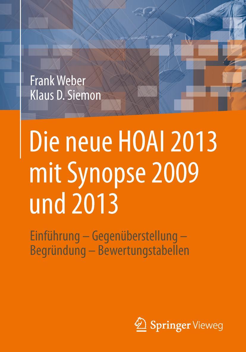 Die neue HOAI 2013 mit Synopse 2009/2013   Frank Weber    9783658032104