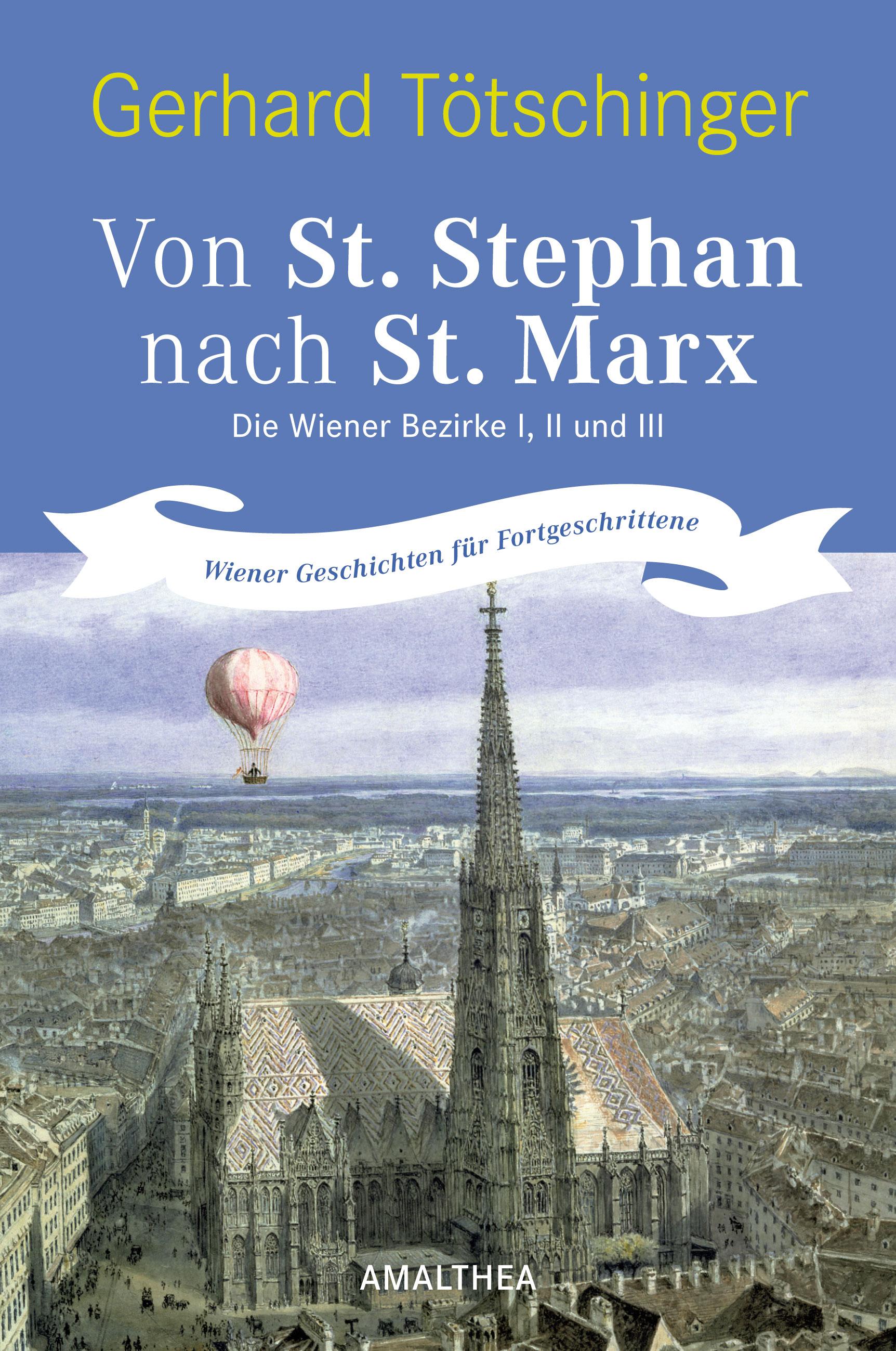 Von St. Stephan nach St. Marx, Gerhard Tötschinger