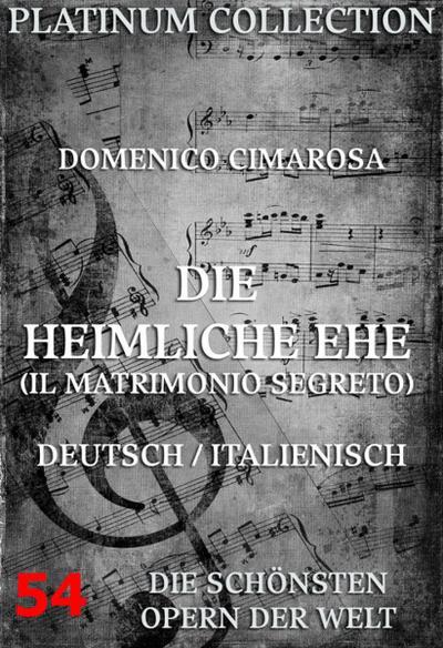 Die heimliche Ehe (Il Matrimonio Segreto)