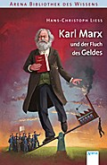 Karl Marx und der Fluch des Geldes: Arena Bib ...