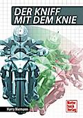 Der Kniff mit dem Knie; Deutsch; 121 farb. Fo ...