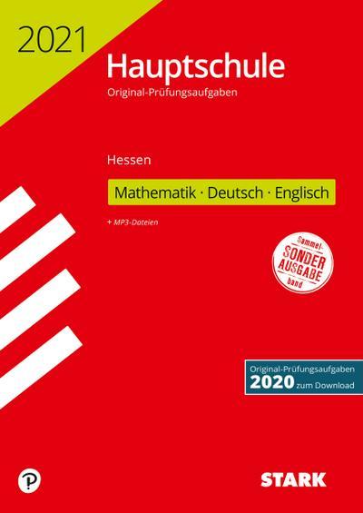 STARK Original-Prüfungen Hauptschule 2021 - Mathematik, Deutsch, Englisch - Hessen