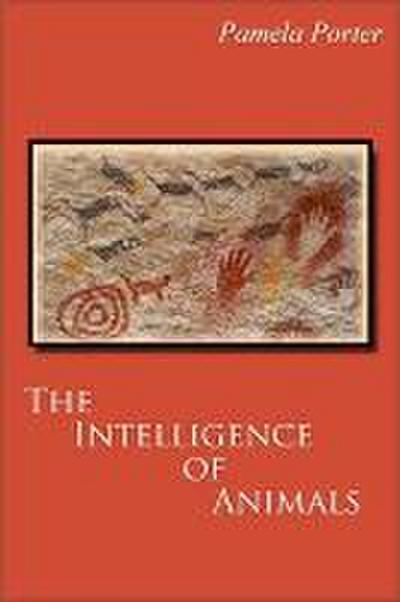 The Intellligence of Animals