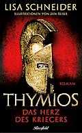 Thymios; Das Herz des Kriegers; Ill. v. Reiser, Jan; Deutsch