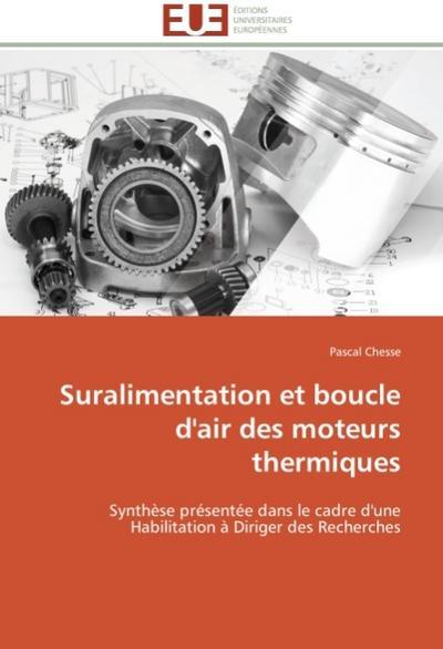 Suralimentation et boucle d'air des moteurs thermiques