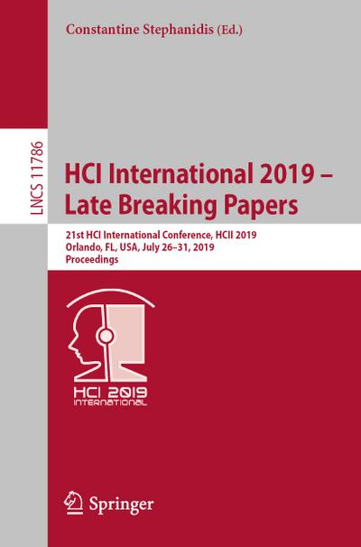 HCI International 2019 - Late Breaking Papers