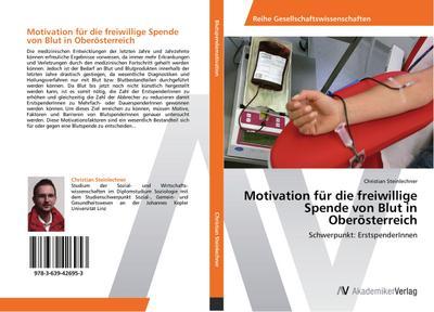 Motivation für die freiwillige Spende von Blut in Oberösterreich