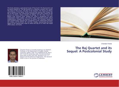 The Raj Quartet and its Sequel: A Postcolonial Study