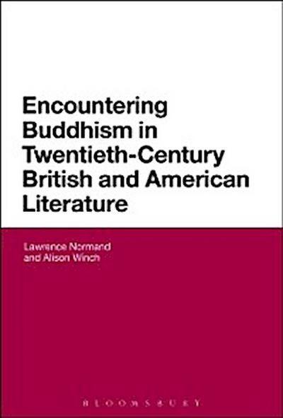 Encountering Buddhism in Twentieth-Century British and American Literature
