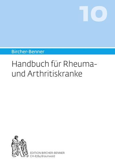 Bircher-Benner-Handbuch Bircher-Benner Handbuch Rheuma- und Arhtritiskranke