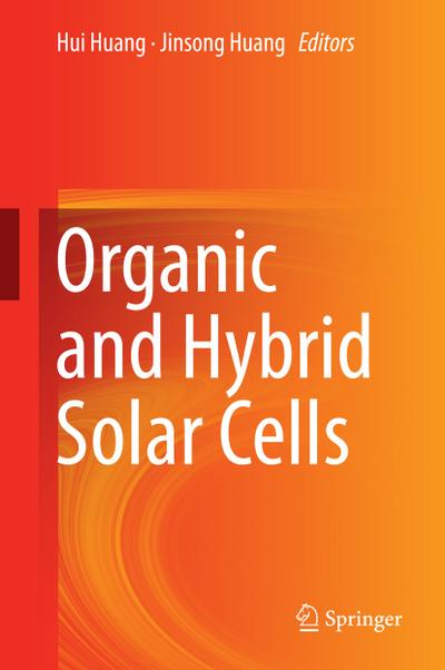 Organic and Hybrid Solar Cells