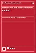 Freiheit: Hohenheimer Tage zum Ausländerrecht 2013