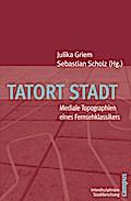 Tatort Stadt