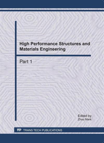 High Performance Structures and Materials Engineering