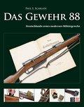 Das Gewehr 88; Deutschlands erstes modernes M ...