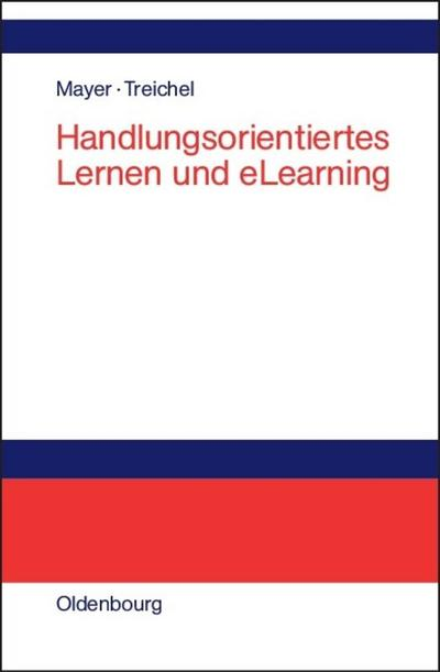 Handlungsorientiertes Lernen und eLearning