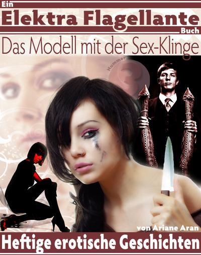 Das Modell mit der Sexklinge