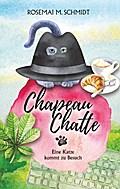 Chapeau Chatte: Eine Katze kommt zu Besuch