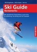 Ski Guide Nordamerika – VISTA POINT Reiseführer A bis Z; Mit detaillierten Pistenplänen sowie Infos zu Heliskiing, Cat-Skiing und für Freestyler; Reisen A bis Z; Deutsch; 279 Fotos, 58 Karten