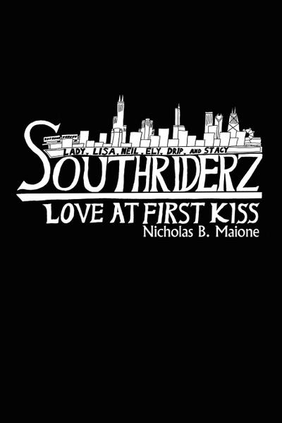 Southriderz: Love at First Kiss