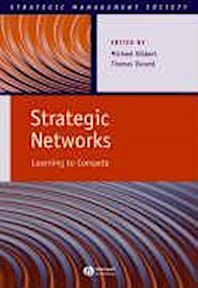 Strategic Networks: Learning to Compete