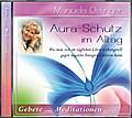 Aura-Schutz im Alltag. Audio-CD
