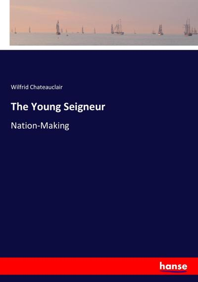 The Young Seigneur