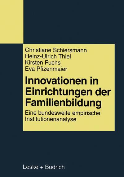 Innovationen in Einrichtungen der Familienbildung