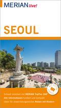 MERIAN live! Reiseführer Seoul; Mit Extra-Karte zum Herausnehmen; MERIAN live; Deutsch
