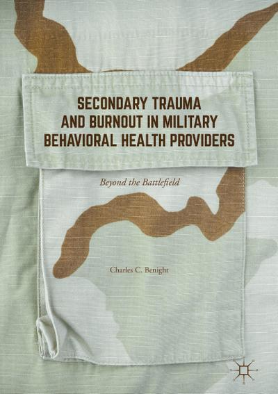 Secondary Trauma and Burnout in Military Behavioral Health Providers