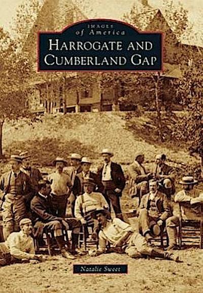 Harrogate and Cumberland Gap