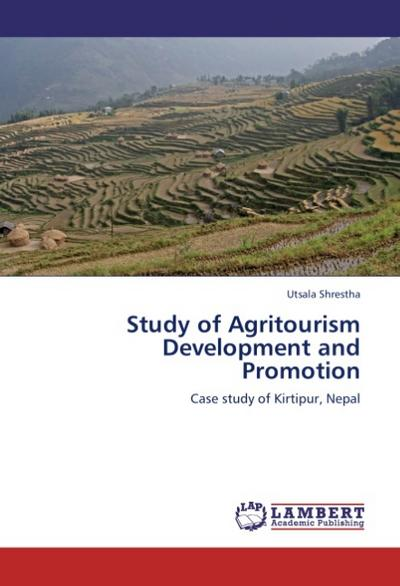 Study of Agritourism Development and Promotion