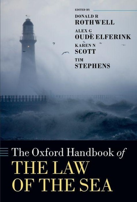 The Oxford Handbook of the Law of the Sea - Donald R. Rothwe ... 9780198715481