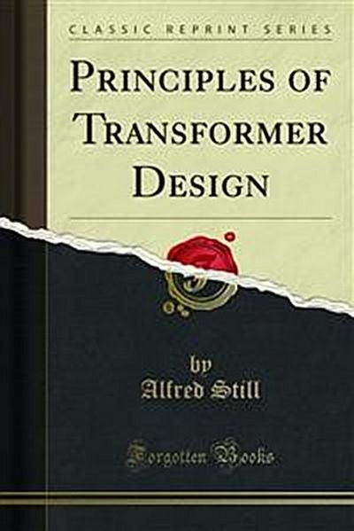 Principles of Transformer Design