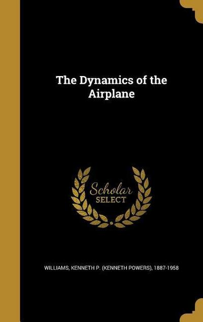 DYNAMICS OF THE AIRPLANE