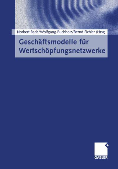 Gesch¿smodelle f¿r Wertsch¿pfungsnetzwerke