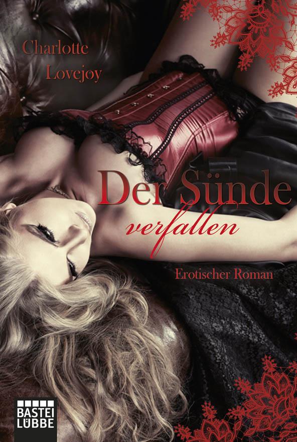 Charlotte Lovejoy ~ Der Sünde verfallen: Erotischer Roman (Ero ... 9783404171620