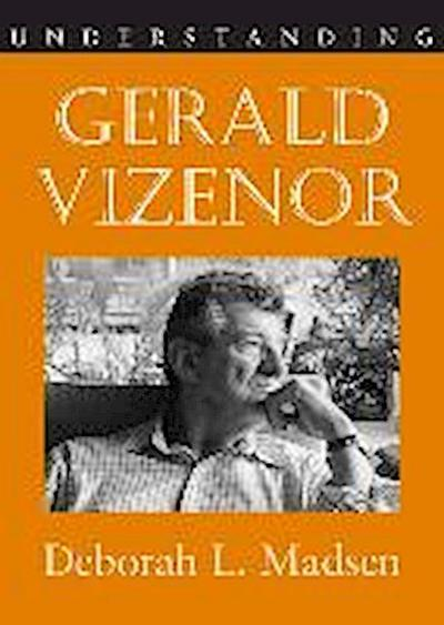 Understanding Gerald Vizenor