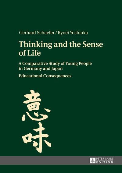 Thinking and the Sense of Life